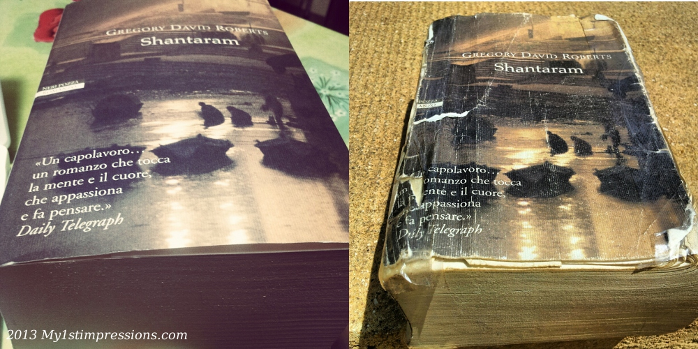 Shantaram, before and after my 1st two months in Africa